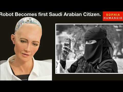 Sophia Robot First  citizen Saudi Arabia