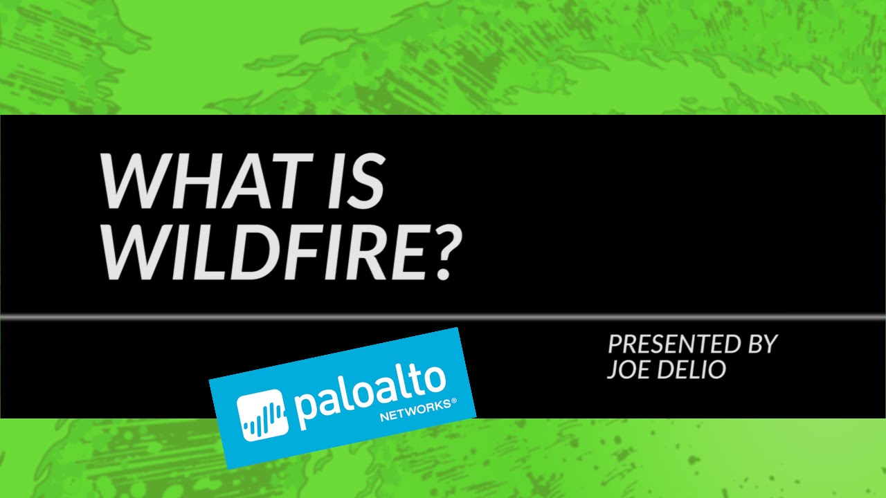 Tutorial: What is WildFire?