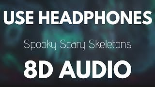 Spooky Scary Skeletons 💀 (8D AUDIO) Video