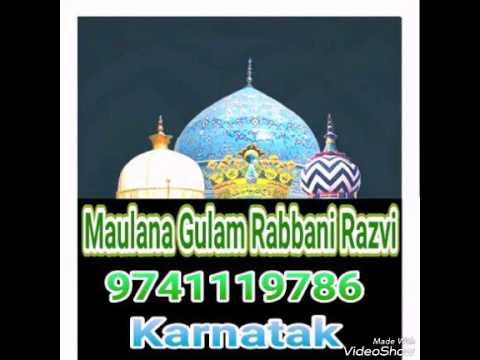 Maulana Gulam Rabbani Razvi Karnatak Sallaam khade hoke kyu Mysor