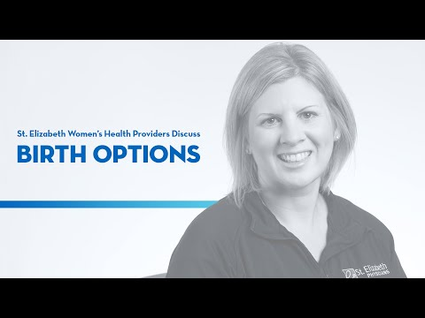 Birth Options at St. Elizabeth featuring Women's Health Providers