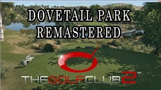 The Golf Club 2 - Dovetail Park Remastered