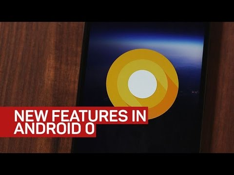 New features in Android O