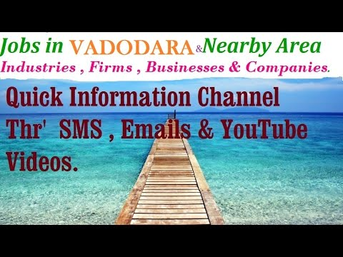 JOBS in VADODARA       for Freshers & graduates. Industries,  companies.