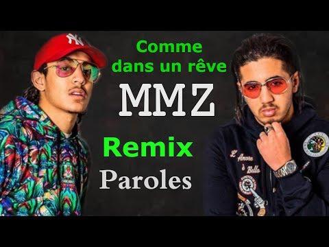 MMZ - Comme dans un rêve [Remix/Paroles]