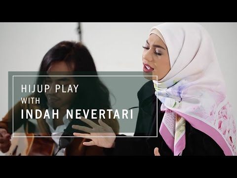 HIJUP Play with Indah Nevertari - Kamu Tak Punya Hati