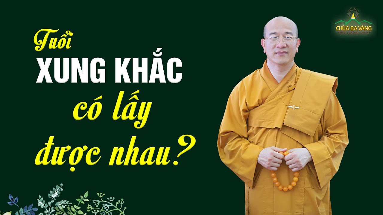 Tuổi Xung Khắc Có Lấy Được Nhau? | Thầy Thích Trúc Thái Minh