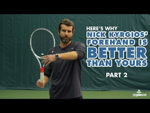Here's Why Nick Kyrgios' Forehand Is Better Than Yours - PART 2