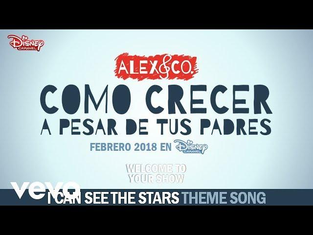 alex-co-i-can-see-the-stars-from-como-crecer-a-pesar-de-tus-padres-disneymusicavevo
