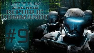 Let's play StarWars: Republic Commando part 9