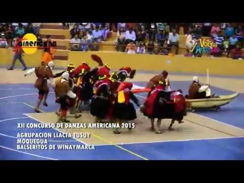 MOQUEGUA - BALSERITOS DE WIÑAYMARKA (XII Concurso de danzas Americana 2016) from YouTube · Duration:  9 minutes 14 seconds