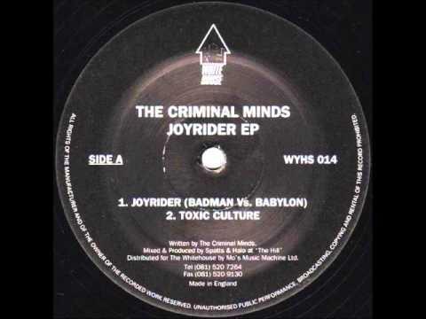 The Criminal Minds - Joyrider (Badman Vs.  Babylon)
