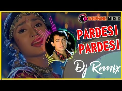 Dj Mix Sad || Pardesi Pardesi || Super Het Remix Song | WapKing Music