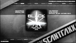 The Prophet - Pitch Black (Official BLACK Anthem 2011) (HQ Preview)