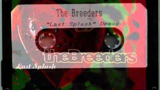 The Breeders - Do You Love Me Now