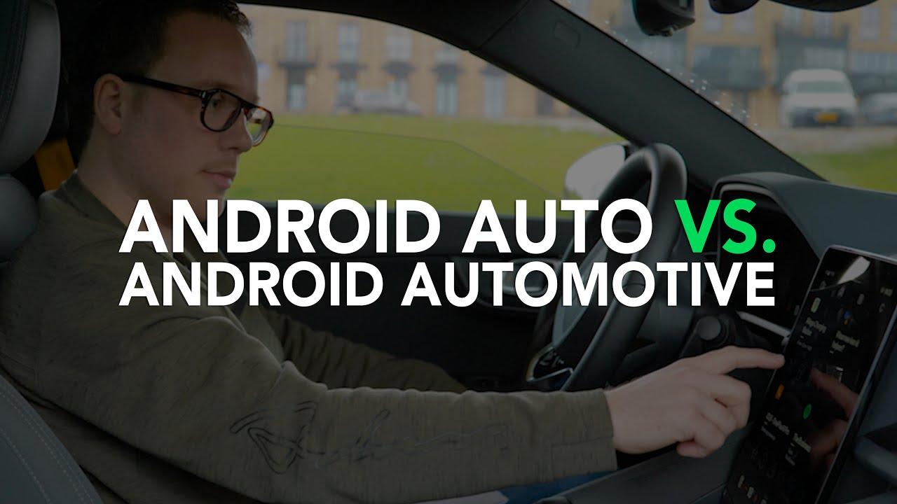 Android Auto vs  Android Automotive: verschillen en overeenkomsten op een rij