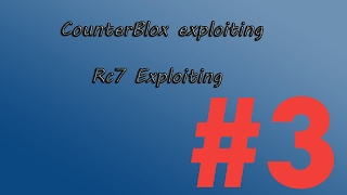 ROBLOX Rc7 Exploiting #3 [Counter Blox Roblox Offensive]