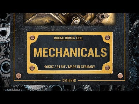 Mechanicals | BOOM Library | Professional Sound Effects