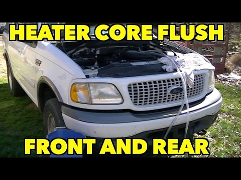 Heater Core flush, FRONT & REAR Cores. Ford Expedition, Mountaineer...Explorer and more.