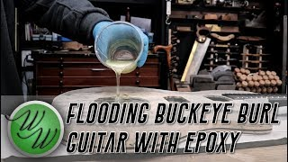 Buckeye Burl Custom Guitar - Stabilising Soft Wood with Epoxy How To