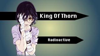 King Of Thorn | Radioactive