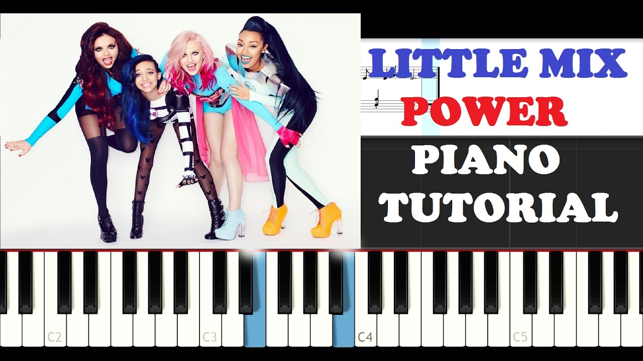 Little mix power piano tutorial youtube little mix power piano tutorial hexwebz Images