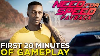 Need for Speed Payback — 20 Minutes of NEW GAMEPLAY! Missions, Characters, & Cars, Oh My!