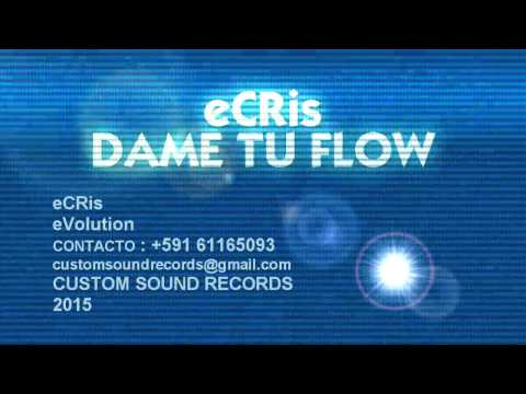 CUMBIA DE HOY - ECRIS - DAME TU FLOW.MP4