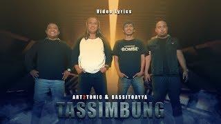 Download lagu TASSIMBUNG - Art2tonic & Bassitoayya ( LYRICS )