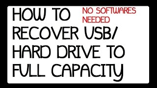 How to retrive the Flash drive / Hard drive to full Storage Space Windows 7, Windows 8.1 . 2015