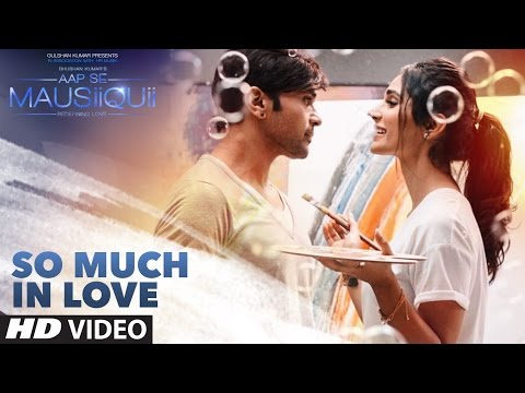 So Much In Love Song Lyrics From Aap Se Mausiiquii