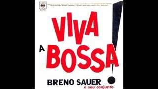 Breno Sauer - Viva A Bossa - 1963 - Full Album