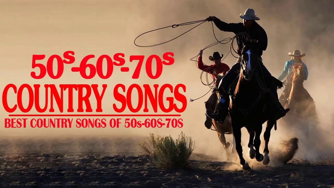 Top 100 Classic Country Songs Of 50s 60s 70s Greatest Old Country Music Of All Time Ever Youtube