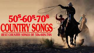 Top 100 Classic Country Songs Of 50s,60s & 70s 🎶 Greatest Old Country Music Of All Time Ever