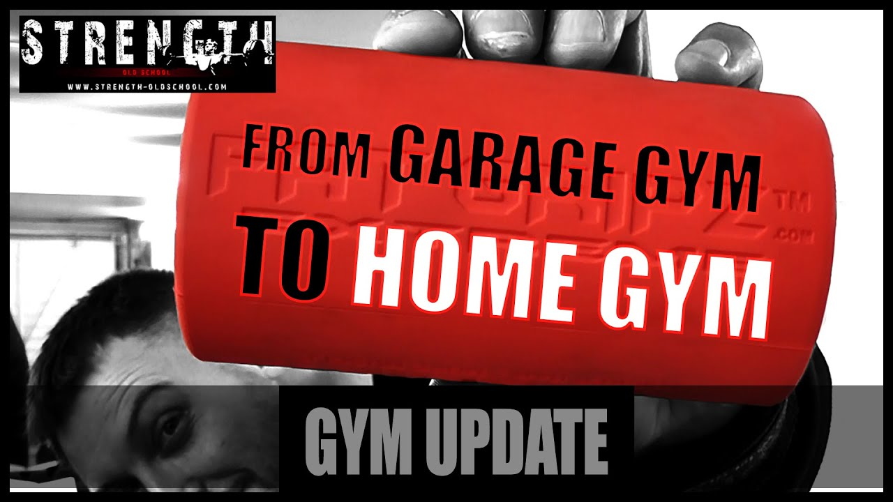 From Garage Gym to Home Gym