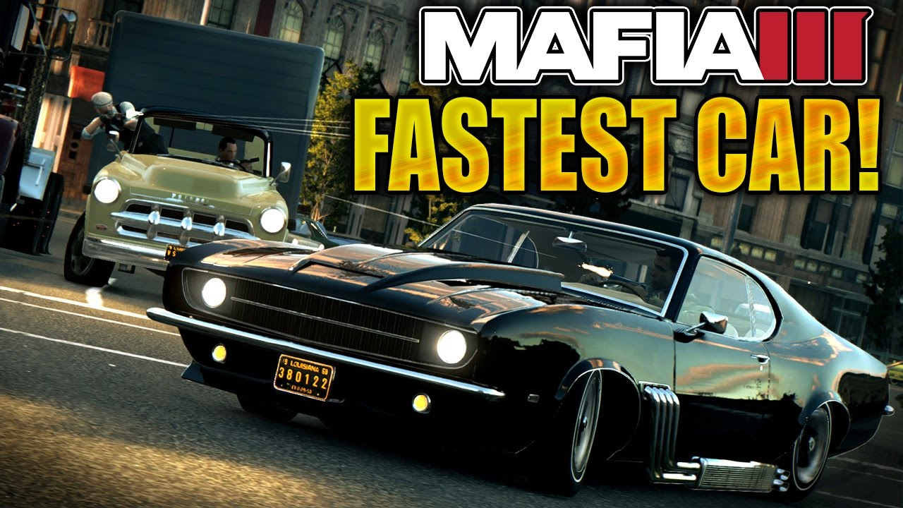 Mafia  Fastest  Car