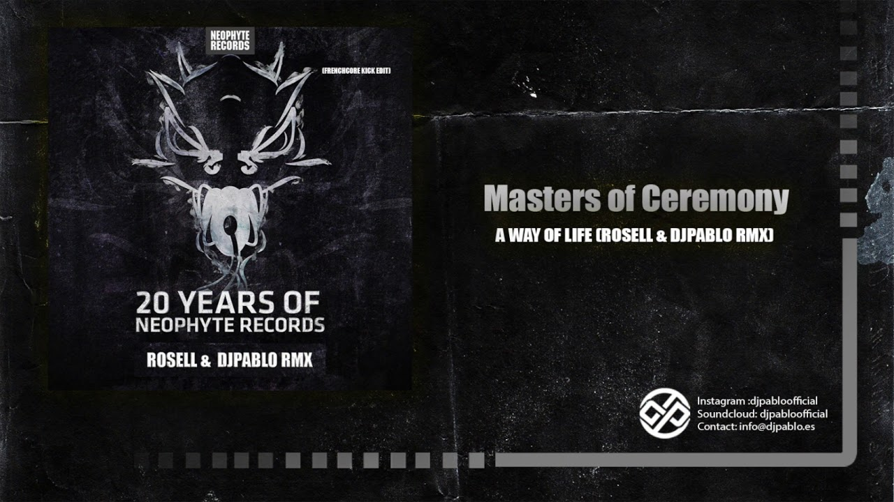 MASTERS OF CEREMONY - A WAY OF LIFE (ROSELL & MASSIVE DISORDER RMX)