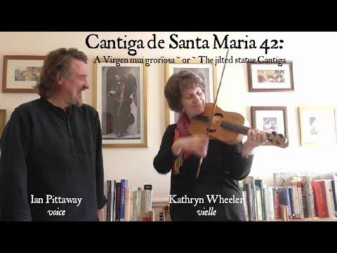 Cantiga de Santa Maria 42: The jilted statue Cantiga – voice and medieval fiddle