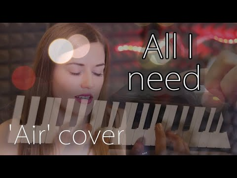 Air - All i need (cover) - Lobster feat. Jennifer Schwartz