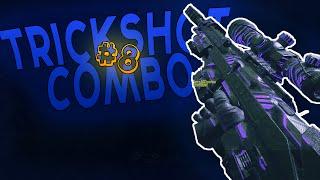 Trickshot Combo Ep8 (Bo2)