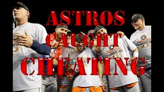 2017 Houston Astros Cheating Compilation (World Series included)