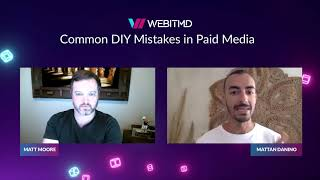 Common DIY Mistakes in Paid Media | PPC Management Services & Expertise | WEBITMD