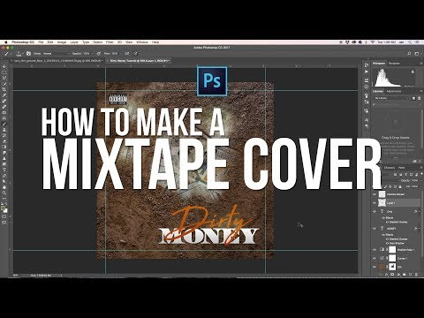 Photoshop CC Tutorial | How to make a Mixtape Cover | Dirty Money [Beginners]