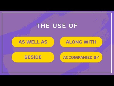 07. The use of 'As well as', 'Along with', 'Beside', 'Accompanied by' [SSC | HSC | Admission]