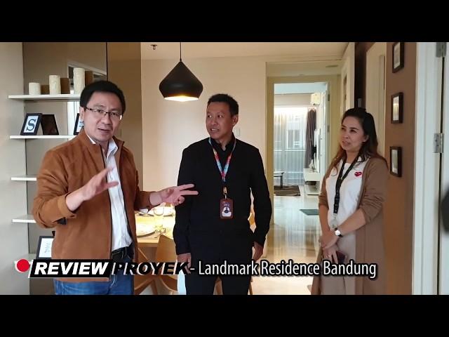 Review Proyek -  Landmark Residence Bandung