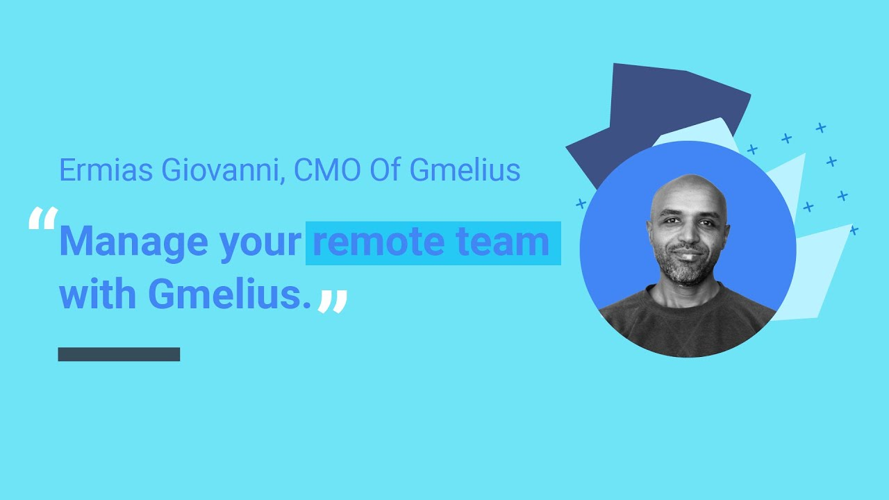 Manage your remote team with Gmelius
