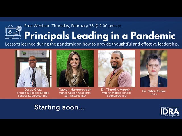 Principals Leading in a Pandemic IDRA Webinar February 2021
