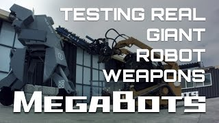 Testing Real Giant Robot Weapons! (Season 1)
