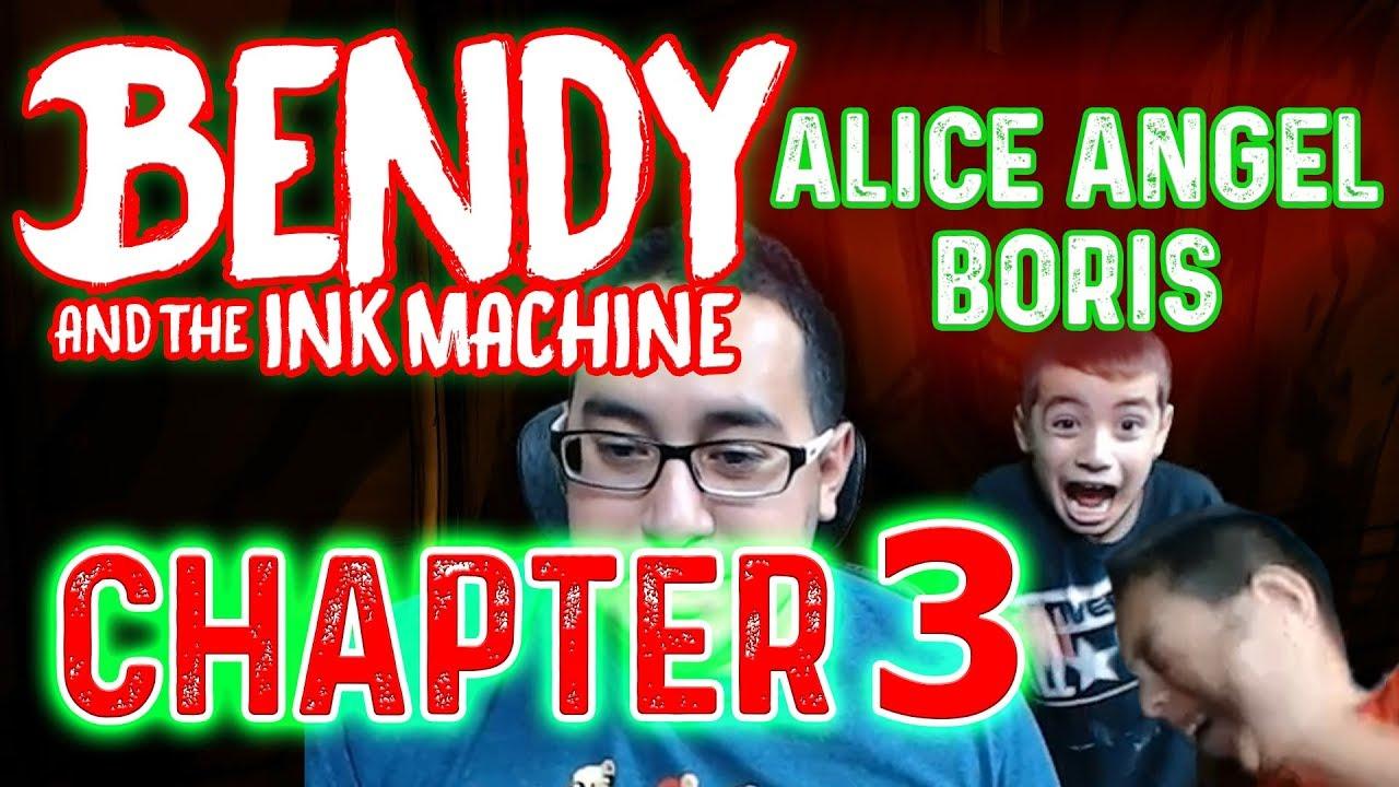 Angel Boris chapter 3: bendy and the ink machine - alice angel boris