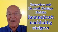 Die  Immunkraft und das Urvertrauen nachhaltig stärken/ Interview mit Dr. med.Rüdiger Dahlke